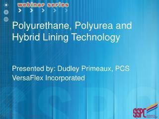 Polyurethane, Polyurea and Hybrid Lining Technology