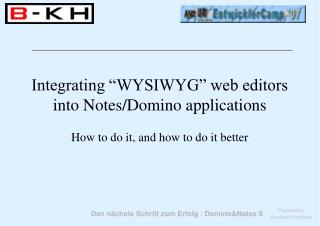 Integrating  WYSIWYG  web editors into Notes