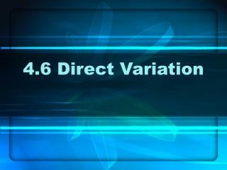 4.6 Direct Variation