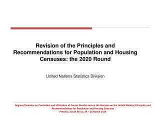Revision of the Principles and Recommendations for Population and Housing Censuses: the 2020 Round