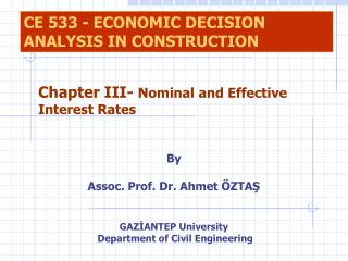 By Assoc. Prof. Dr. Ahmet ÖZTAŞ GAZİANTEP University  Department of Civil Engineering