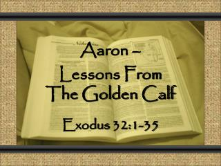Aaron –  Lessons From The Golden Calf