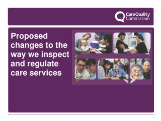 Proposed changes to the way we inspect and regulate care services