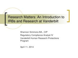 Research Matters: An Introduction to IRBs and Research at Vanderbilt