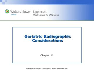 Geriatric Radiographic Considerations