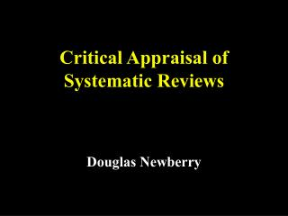 Critical Appraisal of Systematic Reviews