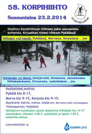 Huoltopisteet avoinna: Pykälä klo 8-17,   Morva klo 9-15, Kerpola klo 9-15.