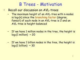 B Trees - Motivation