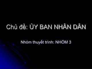 Ch? ??: ?Y BAN NH�N D�N