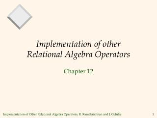 Implementation of other Relational Algebra Operators