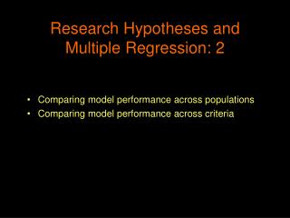 Research Hypotheses and Multiple Regression: 2