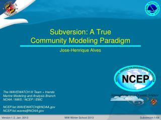 Subversion: A True  Community Modeling Paradigm
