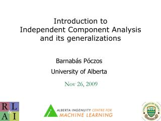 Introduction to  Independent Component Analysis and its generalizations