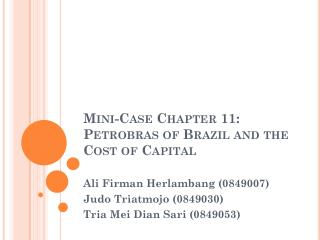 Mini-Case Chapter  11: Petrobras of Brazil and  the  Cost of Capital
