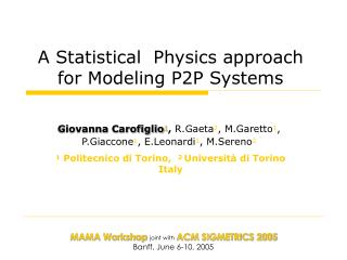 A Statistical  Physics approach for Modeling P2P Systems