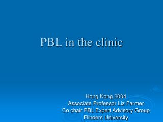 PBL in the clinic
