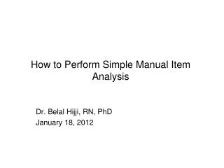 How to Perform Simple Manual Item Analysis