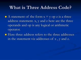What is Three Address Code?