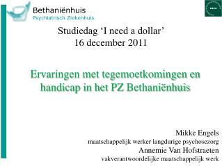 Studiedag 'I need a dollar'  16 december 2011