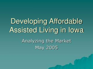 Developing Affordable Assisted Living in Iowa