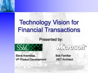 Technology Vision for Financial Transactions