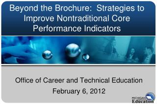 Beyond the Brochure:  Strategies to Improve Nontraditional Core Performance Indicators
