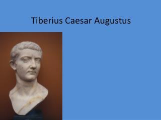 Tiberius Caesar Augustus