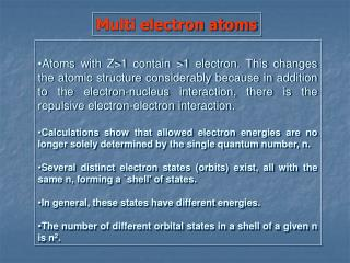 Multi electron atoms