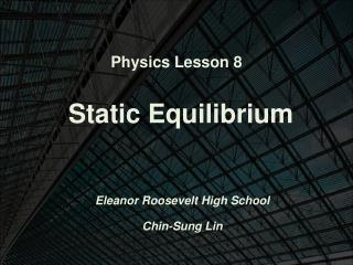 Physics Lesson 8 Static Equilibrium