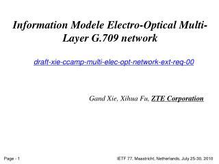 Information  Model e  Electro-Optical M ulti- L ayer  G.709  network