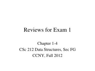 Reviews for Exam 1