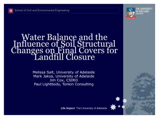 Water Balance and the Influence of Soil Structural Changes on Final Covers for Landfill Closure