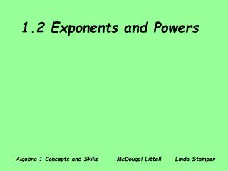 1.2 Exponents and Powers