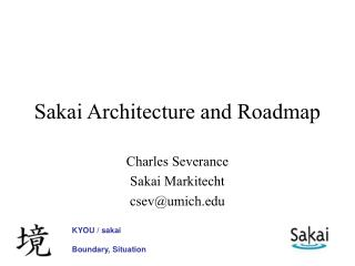 Sakai Architecture and Roadmap