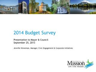 2014 Budget Survey Presentation to Mayor & Council September 25, 2013
