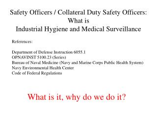 Safety Officers / Collateral Duty Safety Officers: What is