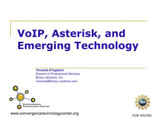 VoIP, Asterisk, and Emerging Technology