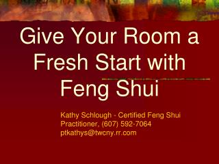 Give Your Room a Fresh Start with Feng Shui