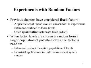 Experiments with Random Factors