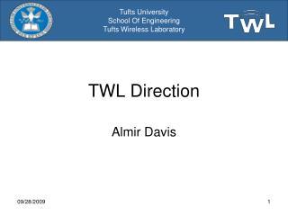 TWL Direction