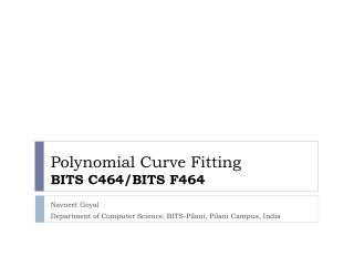 Polynomial Curve Fitting BITS C464/BITS F464
