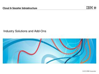 Industry Solutions and Add-Ons
