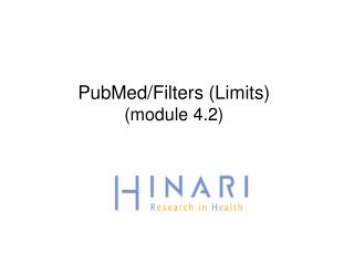 PubMed/Filters (Limits)  (module 4.2)