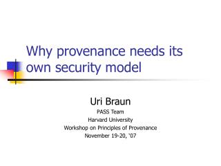 Why provenance needs its own security model