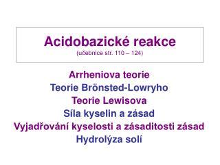 Acidobazické reakce (učebnice str. 110 – 124)