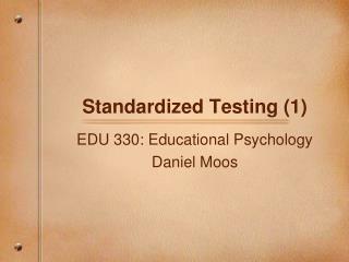 Standardized Testing (1)