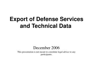 Export of Defense Services and Technical Data