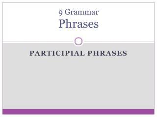 9 Grammar Phrases