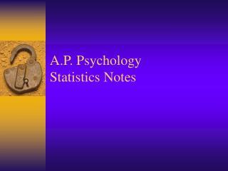 A.P. Psychology  Statistics Notes
