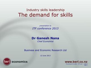 Industry skills leadership The demand for skills